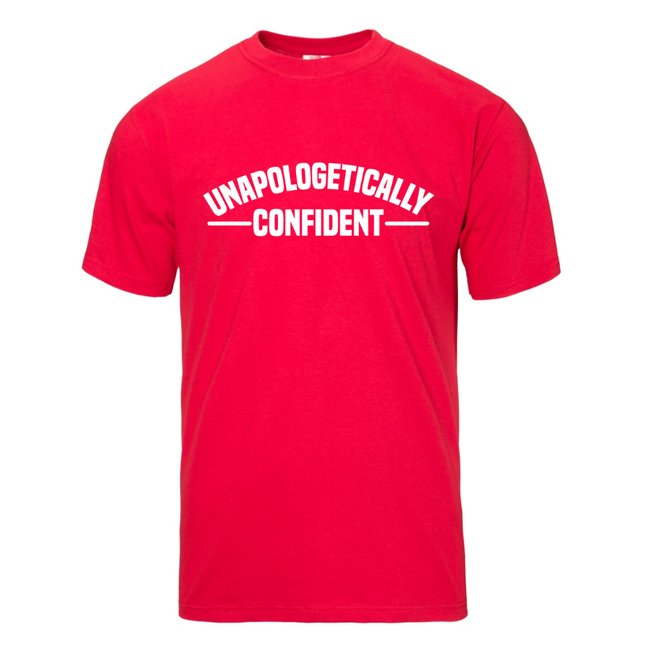Unapologetically Confident Tshirt
